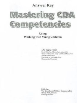 Mastering CDA Competencies Using Working with Young Children Answer Key