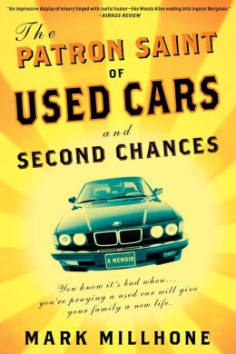 The Patron Saint of Used Cars and Second Chances: A Memoir