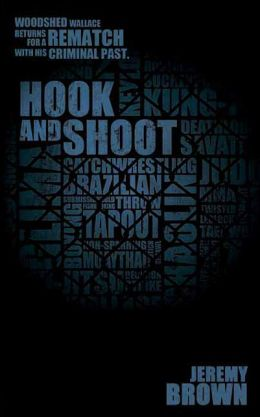 Hook and Shoot: Round Two in the Woodshed Wallace Series