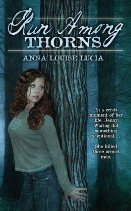 Run Among Thorns