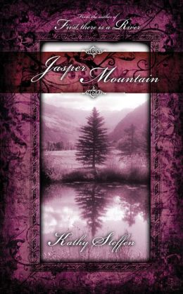 Jasper Mountain (Spirit of the River Series #2)