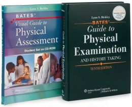 Bates' Guide to Physical Examination and History Taking, with Bates' Visual Guide to Physical Assessment Student Set on CD-ROM