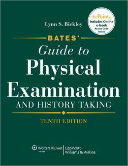 Bates' Guide to Physical Examination and History Taking 10th Ed + Bates' Nursing Online + Pocket Guide 6th Ed