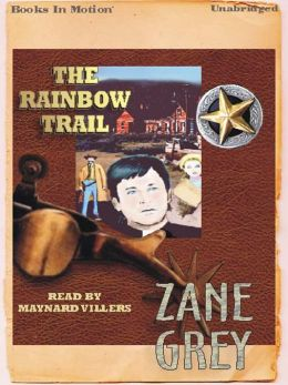 The Rainbow Trail: Riders Series, Book 2
