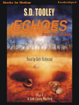 Echoes from the Grave: Sam Casey Series, Book 4