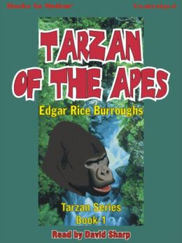 Tarzan of the Apes: Tarzan Series, Book 1