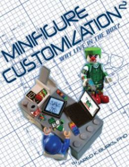 Minifigure Customization 2: Why Live in the Box?