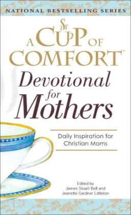 Cup Of Comfort For Devotional for Mothers
