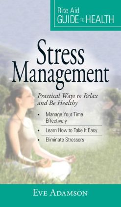 Your Guide to Health: Stress Management: