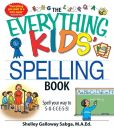 Book Cover Image. Title: The Everything Kids' Spelling Book:  Spell your way to S-U-C-C-E-S-S!, Author: Shelley Galloway Sabga