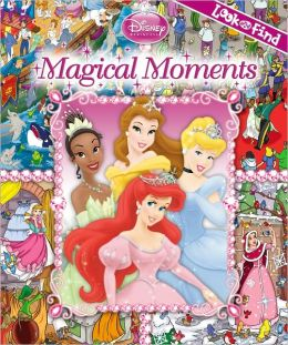 Disney Princess: Magical Moments (Look and Find Series)