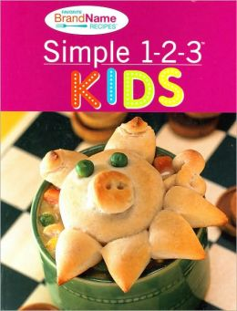 Simple 1-2-3 Kids (Favorite Brand Name Recipes Series)