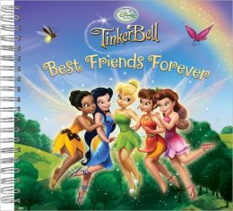 Disney Fairies: Best Friends Forever Scrapbook