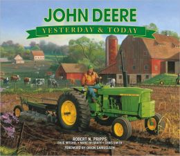 Yesterday and Today John Deere
