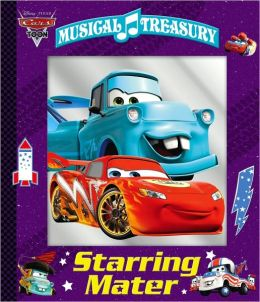 Disney/Pixar Cars: Starring Mater (Musical Treasury Series)