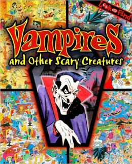 Vampires & Other Scary Creatures (Look and Find Series)