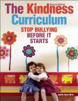 Book Cover Image. Title: The Kindness Curriculum:  Stop Bullying Before It Starts, Author: Judith Anne Rice