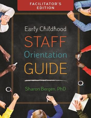 Early Childhood Staff Orientation Guide: Facilitator Edition