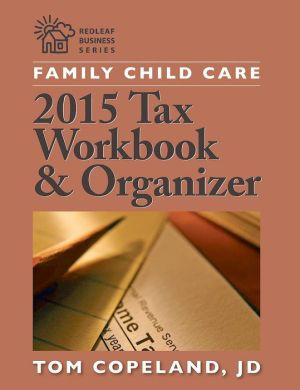 Family Child Care 2015 Tax Workbook and Organizer
