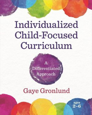 Individualized Child-Focused Curriculum: A Differentiated Approach