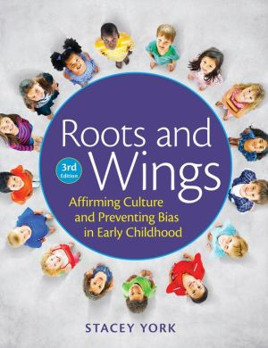 Roots and Wings: Affirming Culture in Early Childhood