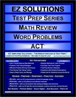 EZ Solutions - Test Prep Series - Math Review - Word Problems - ACT