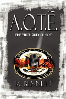 A.O.T.E. The Final Judgment