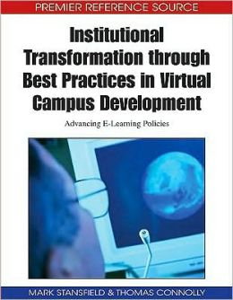 Institutional Transformation Through Best Practices In Virtual Campus Development