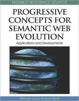 Progressive Concepts For Semantic Web Evolution