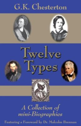 Twelve Types: A Collection of Mini-Biographies