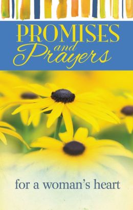 Promises and Prayers for A Woman's Heart