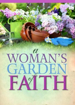 A Woman's Garden of Faith