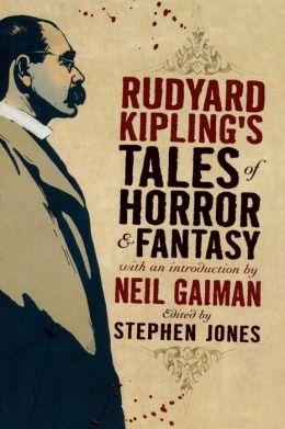 Rudyard Kipling's Tales of Horror and Fantasy
