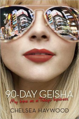 90-Day Geisha: My Time as a Tokyo Hostess