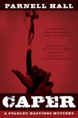 Caper (Stanley Hastings Series #17)