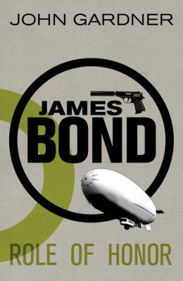 James Bond: Role of Honor: A 007 Novel