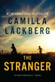 Book Cover Image. Title: The Stranger (Fj�llbacka Series #4), Author: Camilla Lackberg