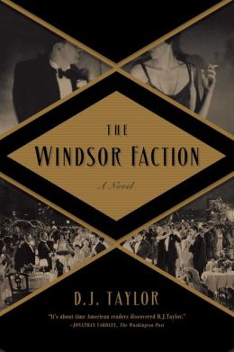 The Windsor Faction: A Novel