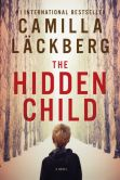 Book Cover Image. Title: The Hidden Child (Fj�llbacka Series #5), Author: Camilla Lackberg