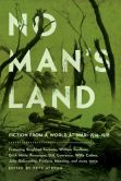 Book Cover Image. Title: No Man's Land:  Fiction from a World at War, Author: Pete Ayrton
