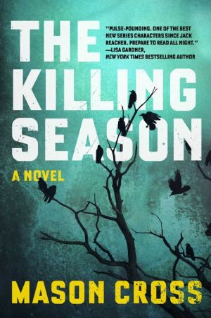 The Killing Season: A Novel