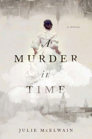 A Murder in Time: A Novel