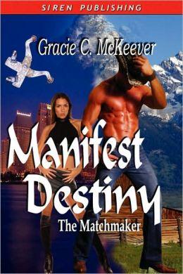 Manifest Destiny The Matchmaker 3