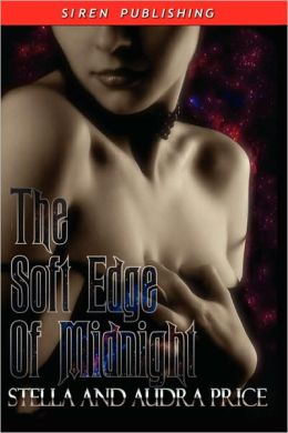 The Soft Edge Of Midnight [Keepers Of Twilight]