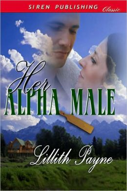 Her Alpha Male (Siren Publishing Classic)