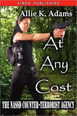 At Any Cost [The Nassd Counter-Terrorist Agency 1]