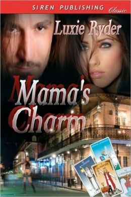 Mama's Charm (Siren Publishing)