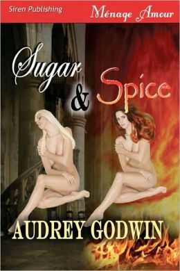 Sugar & Spice [Sequel To Brothers Of The Night] (Siren Menage Amour 55)