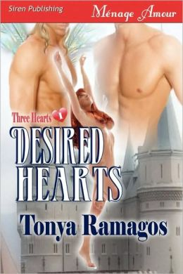 Desired Hearts [Three Hearts 1] (Siren Menage Amour #18)