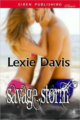 Savage Storm (Siren Publishing Classic)